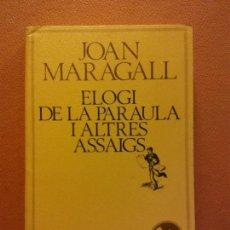 Libri di seconda mano: ELOGI DE LA PARAULA I ALTRES ASSAIGS. JOAN MARAGALL. EDICIONS 62. Lote 219894082