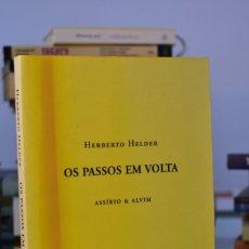 Libros de segunda mano: OS PASSOS EM VOLTA- HERBERTO HELDER- ED. ASSÍRIO & ALVIM. Lote 220433293