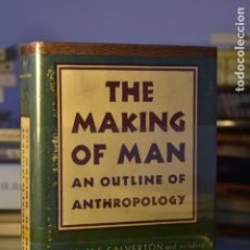 Libros de segunda mano: THE MAKING OF MAN. AN OUTLINE OF ANTHROPOLOGY- VV. AA. ED. THE MODERN LIBRARY (USA). Lote 220482081
