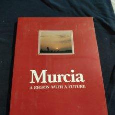Libros de segunda mano: MURCIA A REGION WITH A FUTURE. Lote 220511652