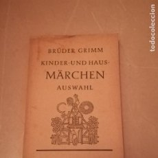 Libros de segunda mano: KINDER-UND HAUS-MARCHEN AUSWAHL. BRUDER GRIMM. 1958. ED.RECLAM. EN ALEMAN. RUSTICA. 235 PAG. Lote 220541888