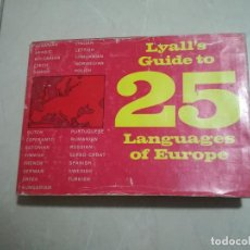 Libros de segunda mano: LYALL'S GUIDE TO 25 LANGUAGES OF EUROPE. 3º ED. 1966. APAISADO. SIDWICK & JACKSON, LONDRES. VER. Lote 220565012