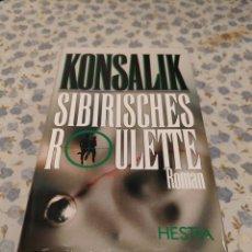 Libros de segunda mano: SIBIRISCHES ROULETTE ROMAN (KONSALIK). Lote 220640278