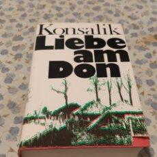 Libros de segunda mano: LIEBE AM DON (KONSALIK). Lote 220641507