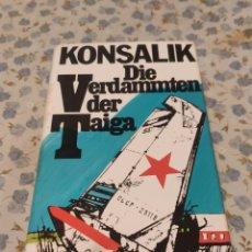 Libros de segunda mano: DIE VERDAMMTEN DER TAIGA (KONSALIK). Lote 220641968