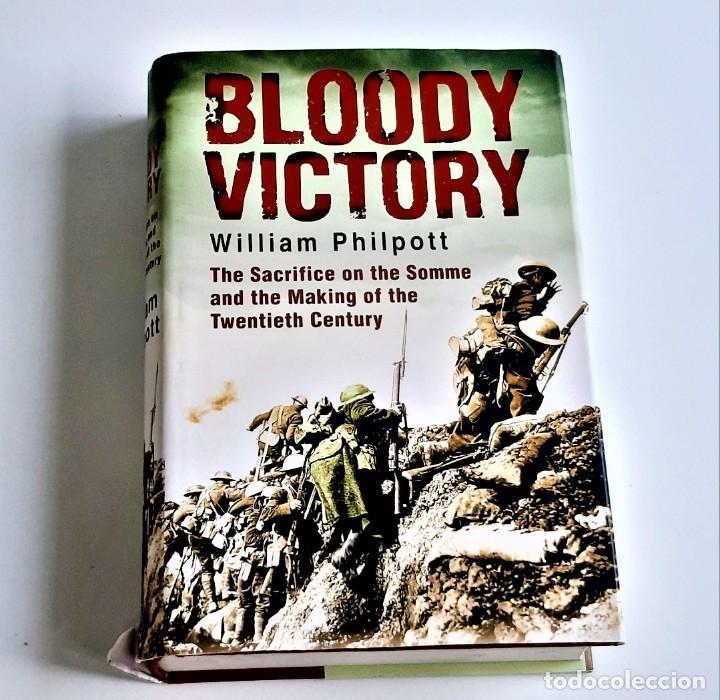 LIBRO BLOODY VICTORY WILLIAM PHILPOTT - 16 X 24.CM (Libros de Segunda Mano - Otros Idiomas)