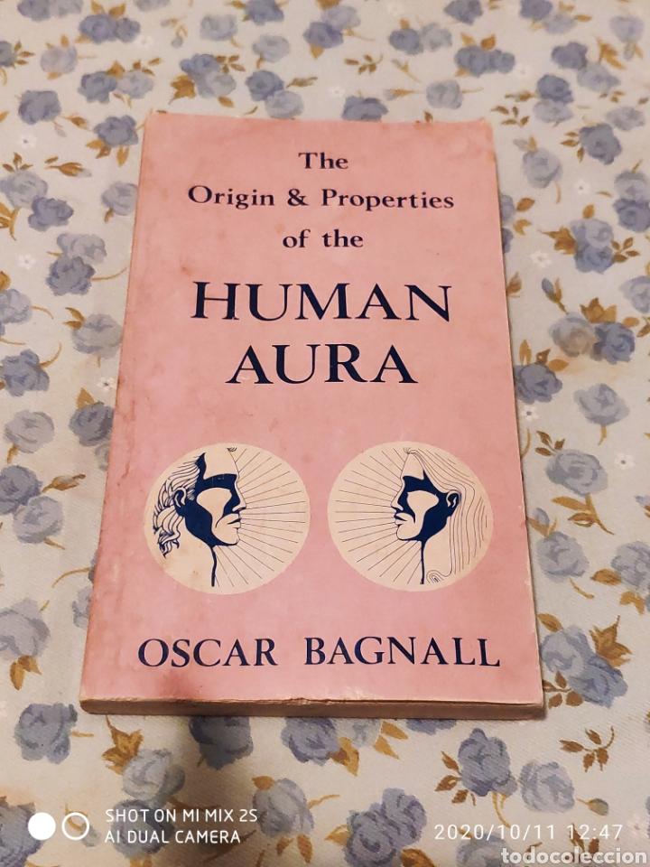 THE ORIGIN & PROPERTIES OF THE HUMAN AURA (OSCAR BAGNALL) (Libros de Segunda Mano - Otros Idiomas)