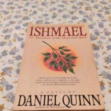 Libros de segunda mano: ISHMAEL AN ADVENTURE OF THE MIND AND SPIRIT (DANIEL QUINN). Lote 220647662