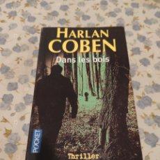 Libros de segunda mano: DANS LES BOIS (HARLAN COBEN). Lote 220653233