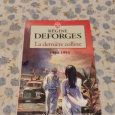 Libros de segunda mano: LA DERNIERE COLLIENE (RÉGINE DEFORGES). Lote 220653475