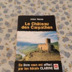 Libros de segunda mano: LE CHATEAU DES CARPATHES (JULES VERNE). Lote 220655081