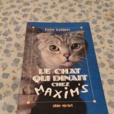 Libros de segunda mano: LE CHAT QUI DINAIT CHEZ (PETER GETHERS). Lote 220655282