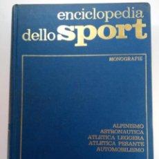 Libros de segunda mano: ENCICLOPEDIA DELLO SPORT - EDIZIONI SPORTIVE ITALIANE (EN ITALIANO). Lote 220739808