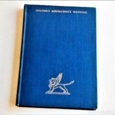 Livres d'occasion: 1942 LIBRO NELSONS AEROSCIENCE MANUALS - 13 X 19.CM. Lote 220750257