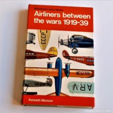 Livres d'occasion: 1972 LIBRO AIRLINERS BETWEEN THE WARS 1919-39 - 12 X 19.CM. Lote 220750632