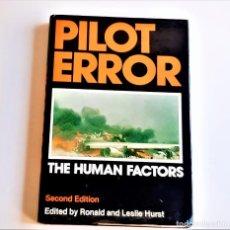 Livres d'occasion: 1978 LIBRO PILOT ERROR THE HUMAN FACTORS - 16 X 24.CM. Lote 220752285