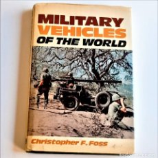 Livres d'occasion: 1978 LIBRO MILITARY VEHICLES OF THE WORLD - 15 X 22.CM. Lote 220752478