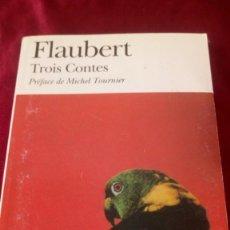 Libros de segunda mano: FLAUBERT. TROIS CONTES. Lote 220928037