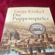 Libros de segunda mano: TANJA KINKEL. DIE PUPPENSPIELER. Lote 220931485