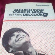 Libros de segunda mano: ALGUIEN VOLO SOBRE EL NIDO DEL CUCO. KEN KESEY. Lote 220934287