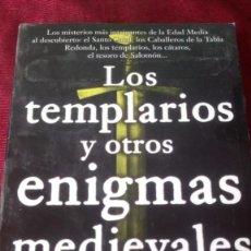 Libros de segunda mano: LOS TEMPLARIOS Y OTROS ENIGMAS MEDIEVALES. JUAN ESLAVA GALÁN. Lote 220954197