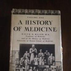 Libros de segunda mano: A HISTORY OF MEDICINE. VOL. ONE. RALPH H. MAJOR. 1954.. Lote 221161862