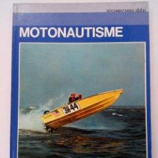 Libros de segunda mano: MOTONAUTISME - DOCUMENTAIRES ALPHA (EN FRANCÉS). Lote 221378102