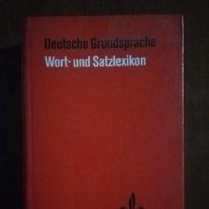 Libros de segunda mano: DEUTSCHE GRUNDSPRACHE. WORT UND SATZLEXIKON. BEARBEITET VON HEINRICH MATTUTAT. 1969.. Lote 221416620
