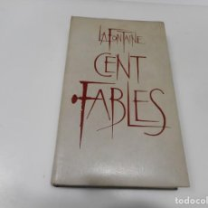 Libros de segunda mano: LA FONTAINE CENT FABLES EN FRANCÉS) Q3181T. Lote 221548307
