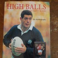 Libros de segunda mano: HIGH BALLS, GAVIN HASTINGS, PYMY 60. Lote 221574927