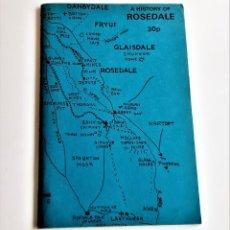 Libros de segunda mano: 1973 LIBRO A HISTORY OF ROSEDALE - 15 X 22.CM. Lote 221615798