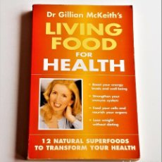 Libros de segunda mano: LIBRO LIVING FOOD FOR HEALTH - 13 X 20.CM. Lote 221617608
