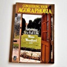 Libros de segunda mano: 1987 LIBRO CONQUERING YOUR AGORAPHOBIA - 13 X 20.CM. Lote 221617837