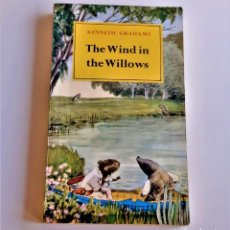Libros de segunda mano: KENNETH GRAHAME THE WIND IN THE WILLOWS - 11 X 18.CM. Lote 221821038