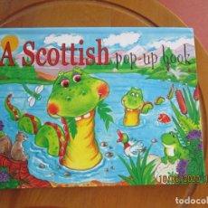 Libros de segunda mano: A SCOTTISH POP -UP BOOK - CUENTO EN INGLES INFANTIL - TAPA DURA - LOMOND BOOKS. Lote 221822837