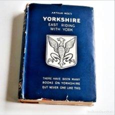 Libros de segunda mano: 1945 LIBRO YORKSHIRE EAST RIDING WITH YORK - 15 X 20.CM. Lote 221835856