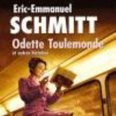 Libros de segunda mano: ODETTE TOULEMONDE ET AUTRES HISTORIES NOVELA FRANCES. - SCHMITT E.. Lote 221860210