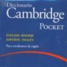 Libros de segunda mano: DICCIONARIO BILINGUE CAMBRIDGE SPANISH-ENGLISH FLEXI-COVER WITH CD-ROM POCKET EDITION. - VV. AA... Lote 221860286