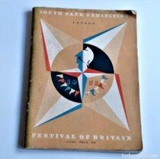 Libros de segunda mano: 1951 LIBRO SOUTH BANK EXHIBITION FESTIVAL OF BRITAIN LONDON - 18 X 25.CM. Lote 222084968