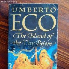 Libros de segunda mano: UMBERTO ECO/ THE ISLAND OF THE DAY BEFORE/ MINERVA 1996. Lote 222137210