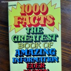Libros de segunda mano: 1000 FACTS- THE GREATEST BOOKS OF AMAZING INFORMATION EVER KNOWN/1981. Lote 222137402