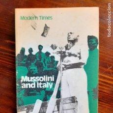 Libros de segunda mano: MUSSOLINI AND ITALY/ C.C.BAYNE JARDINE/1966. Lote 222137968