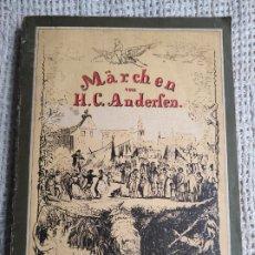 Libros de segunda mano: MÄRCHEN / HANS CHRISTIAN ANDERSEN - EDICION EN ALEMAN 1985. Lote 222146745
