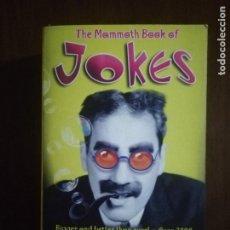 Libros de segunda mano: THE MAMMOTH BOOK OF JOKES. GEOFF TIBBALLS. ROBINSON LONDON. 2006.. Lote 222182546