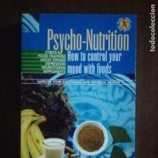 Libros de segunda mano: PSYCHO-NUTRITION. WILLIAM VAYDA. GEDDES & GROSSET. 2004.. Lote 222182746