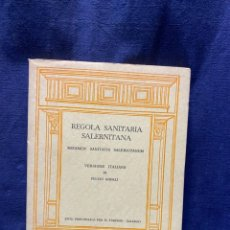 Libros de segunda mano: REGOLA SANITARIA SALERNITANA FULVIO GHERLI TURISMO SALERNO 1964 24X16CMS. Lote 222826617