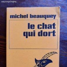 Libros de segunda mano: MICHEL BEAUQUEY/ LE CHAT QUI DORT/1968. Lote 222865668