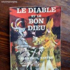 Libros de segunda mano: JEAN-PAUL SARTRE/ LE DIABLE ET LE BON DIEU/1966. Lote 222866355