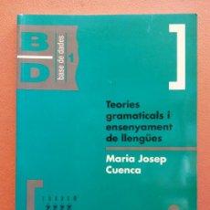 Livros em segunda mão: TEORIES GRAMATICALS I ENSENYAMENT DE LLENGUES. MARIA JOSEP CUENCA. TANDEM EDICIONS. Lote 223071346
