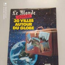 Libros de segunda mano: 30 VILLES AUTOUR DU GLOBE. Lote 223293605